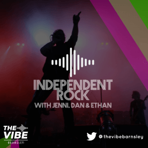 Independant Rock every Thursday at 1.00pm on The Vibe