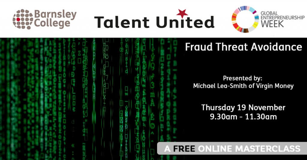 Fraud Threat Avoidance Masterclass by Talent United at Barnsley College
