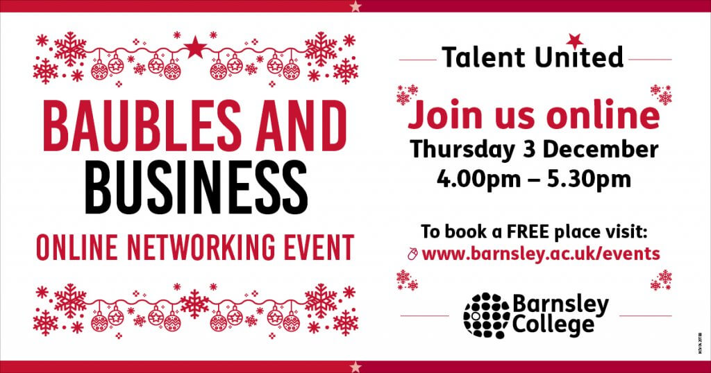 Talent United at Barnsley College Baubles and Business Networking event 2020