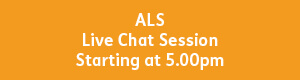 yellow button with white text that reads, ALS live chat session, starting at 5pm