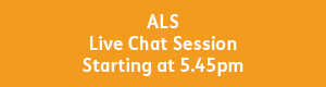 yellow button with white text that reads, ALS live chat session, starting at 5:45pm