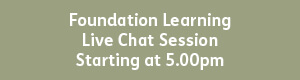 Foundation Learning 5.00pm