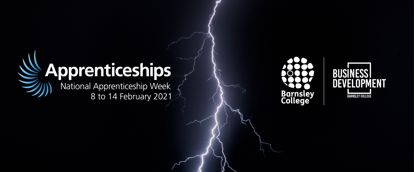 a lightning strike on a black background, next to the Apprenticeships and Barnsley College Logos