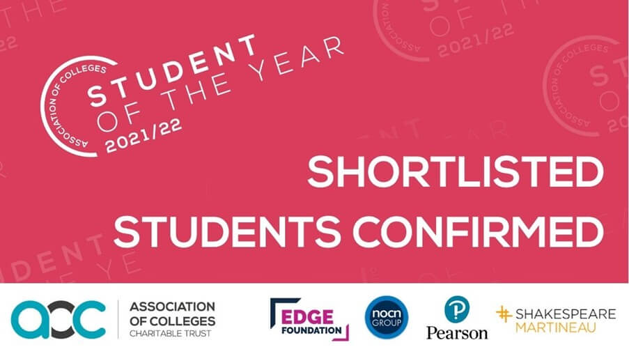 Association of Colleges (AoC) Student of the Year awards.