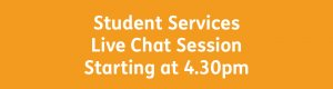 Student Services button 4.30pm